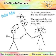 be nice to mommy