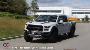 2017 2018 ford f 150 raptor rolling shots part 9 9 youtube