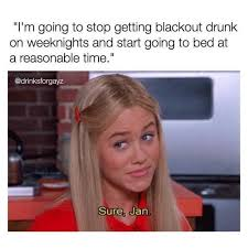 Drunk Memes - dopl3r com memes im going to stop getting blackout drunk on