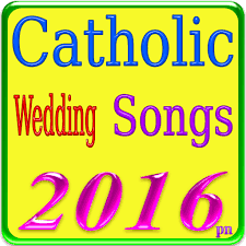 catholic wedding songs catholic wedding songs android apps on play