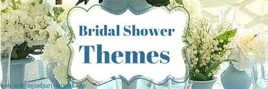 wedding shower themes party themes tagged with bridal showers celebration advisor