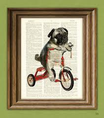 Pug Home Decor Pug Art Print Mike The Trike Pug Dog On A Tricycle Original