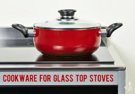 Best Pots For Induction Cooktop Best Cookware For Glass Top Stoves Kitchensanity