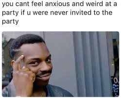 Anxiety Meme - 55 memes about anxiety that will make you say me