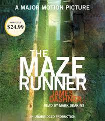 Maze Runner The Maze Runner Maze Runner Book One By Dashner