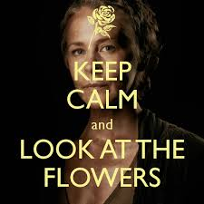 Carol Twd Meme - carol peletier keep calm and look at the flowers memesin