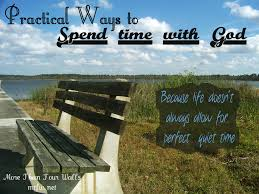 practical ways to spend time with god