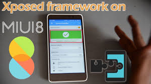 xposed installer 3 0 apk how to install xposed framework on miui 8