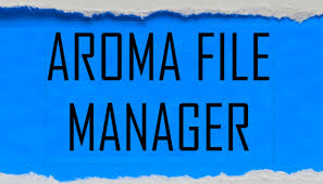 file manger apk aroma file manager zip best recovery file manager