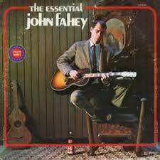 vinyl album fahey the essential fahey vanguard usa