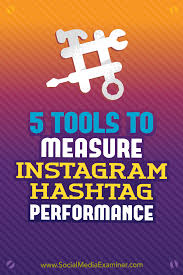 5 tools to measure instagram hashtag performance social media