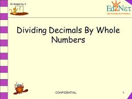 CONFIDENTIAL  Dividing Decimals By Whole Numbers
