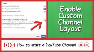 youtube channel layout 2015 customize youtube channel layout 2017 update how to start a