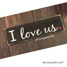 i love us wooden sign home decor anniversary present
