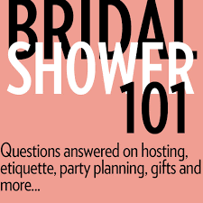 bridal shower planner bridal shower 101 hosting etiquette party planning gifts and