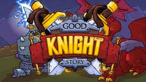 good knight story mod apk v1 0 4 latest modded hack version