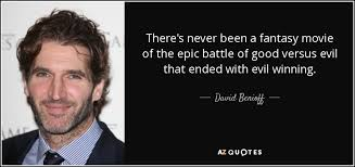 david benioff quote there s never been a of the