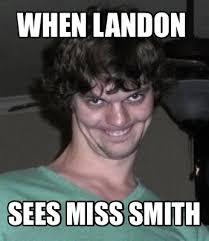 Memes Creator Online - meme creator when landon sees miss smith