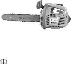 husqvarna chainsaw 335xpt user guide manualsonline com
