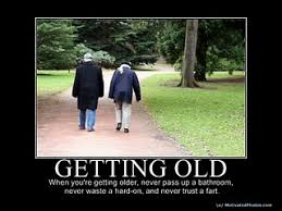 You Re Getting Old Meme - memes about getting old about best of the funny meme