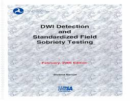 dwi detection and standardized field sobriety testing student