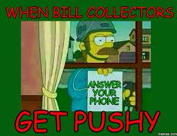 Bill Collector Meme - bill collector meme loft wallpapers