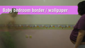 Baby Bedroom Wall Borders Timelapse Baby Bedroom Coloring And Winnie The Pooh Wallpaper
