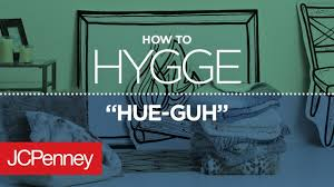 how to hygge 3 cozy home decor ideas jcpenney youtube
