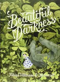 beautiful darkness amazon ca fabien vehlmann kerascoet helge