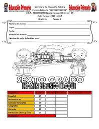 historia libro 5 grado 2016 2017 examen del sexto grado para el segundo bloque del ciclo escolar 2016