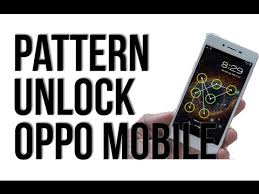 forgot pattern lock how to unlock oppo how to unlock pattern lock mobile forget password hard reset