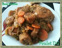 bonne cuisine camerounaise recette camerounaise poulet dg la cuisine d oum ibrahim