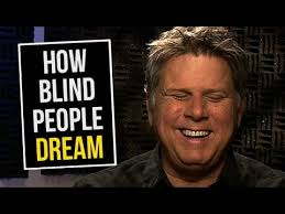 How Does A Blind Person See The World How Blind People Dream Youtube