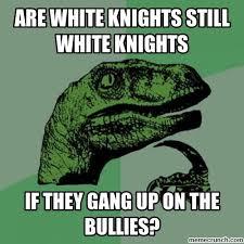 White Knight Meme - knight