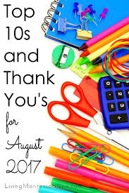 Top 10s and Thank You s for August 2017 Living Montessori Now