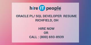 Sample Resume For Oracle Pl Sql Developer by Oracle Pl Sql Developer Resume Richfield Oh Hire It People We