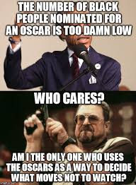 Memes Oscar - who gives a about the oscars anyway imgflip