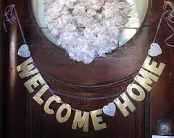 welcome home decorations innovation welcome home decorations exquisite ideas back banner etsy