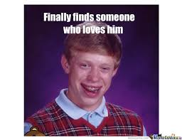 Make Bad Luck Brian Meme - bad luck brian srtikes again by stefanoravizza meme center