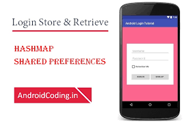 android sharedpreferences exle android login based on hashmap store retrive