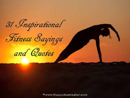 31 inspirational fitness sayings and quotes