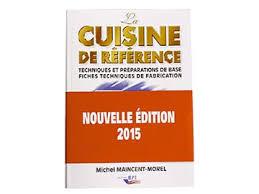 cuisine de reference michel maincent travaux pratiques de cuisine version française meilleurduchef com