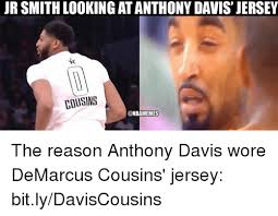 Anthony Davis Memes - jr smith looking at anthony davis jersey cousins the reason anthony