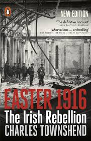 Easter Rising Decorations by Easter 1916 The Irish Rebellion Amazon Co Uk Charles Townshend