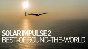 solar impulse airplane best of the round the world youtube