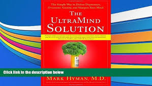 ultramind solution book fix your broken brain by healing read online the ultramind solution fix your broken brain by healing
