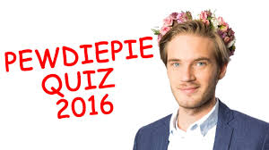 pewdiepie quiz 2016 youtube
