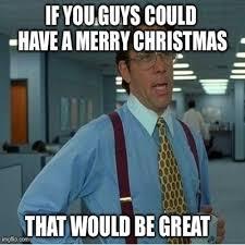 Christmas Funny Meme - merry christmas inside merry christmas funny meme photozzle
