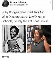 New Black Girl Meme - crystal johnson ruby bridges the little black girl who desegregated