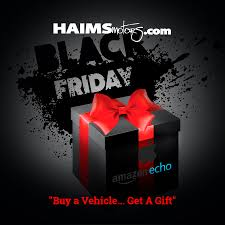 amazon black friday 2016 when incredible giveaways when you shop at haims motors this black
